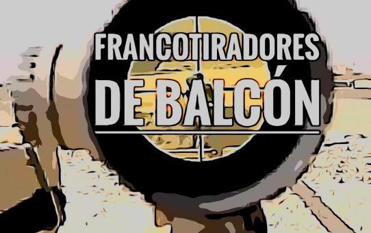 Francotiradores de balcón